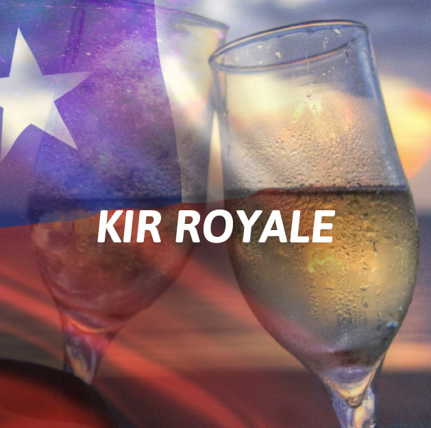 Chilenos - Kir Royale